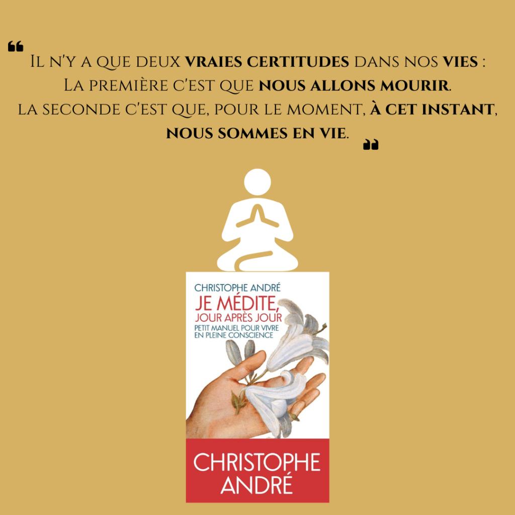 """Présentation de """"Je médite, jour après jour"""" de Christophe André."""