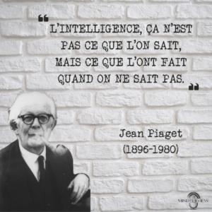 Citation Jean Piaget