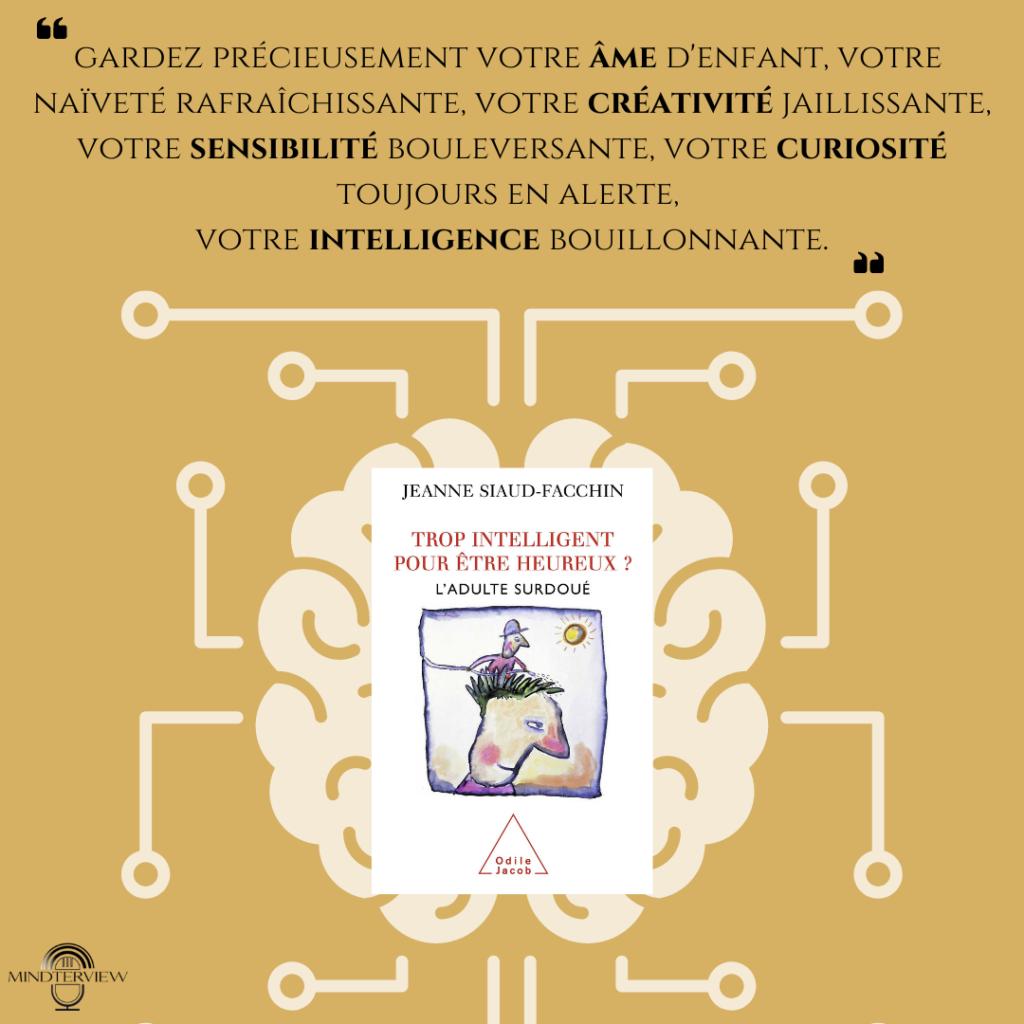 """Présentation du livre """"Trop intelligent pour être heureux"""" de Jeanne Siaud-Facchin"""