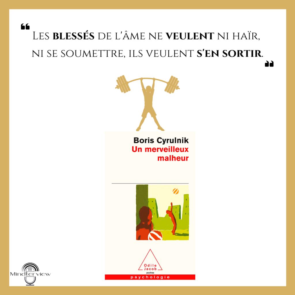 """Présentation du livre """"Un merveilleux malheur"""" de Boris Cyrulnik."""